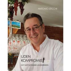 Uden kompromis: Mit napolitanske landkøkken