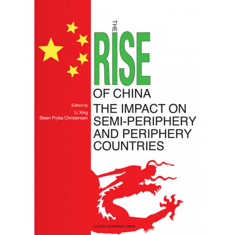 The Rise of China: the impact on semi-periphery and periphery countries