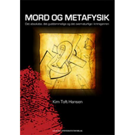 Mord og Metafysik: Det absolutte, det guddommelige og det overnaturlige i krimien