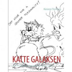 KATTE GALAKSEN: - en hjælp til selvhjælp for alle der gerne vil forstå hvorfor en kat gør som den gør