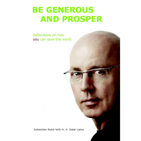 Be generous and prosper: Reflections on how you can save the world