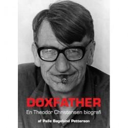 Doxfather: en Theodor Christensen biografi