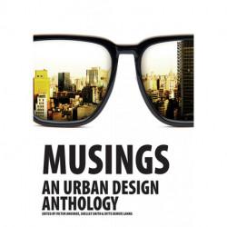Musings: An urban design anthology