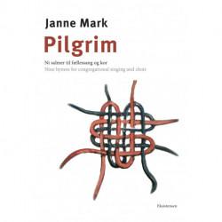 Pilgrim: Ni salmer til fællessang og kor