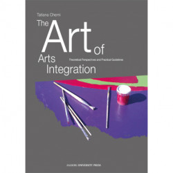 The art of arts integration: theoretical perspectives and practical guidelines