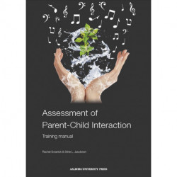 Assessment of Parent-Child Interaction: Training manual