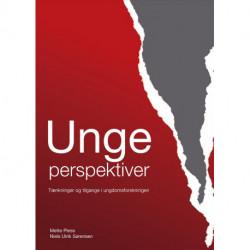 Ungeperspektiver: Tænkninger og tilgange i ungdomsforskningen