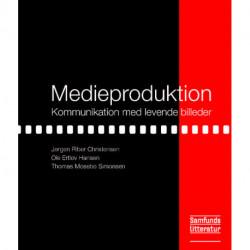 Medieproduktion: Kommunikation med levende billeder