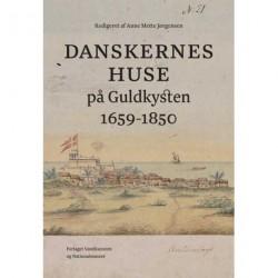 Danskernes huse på Guldkysten 1659-1850