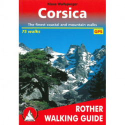 "Corsica: 85 selected walks on the coasts and in the mountains of the ""Island of Beauty"""