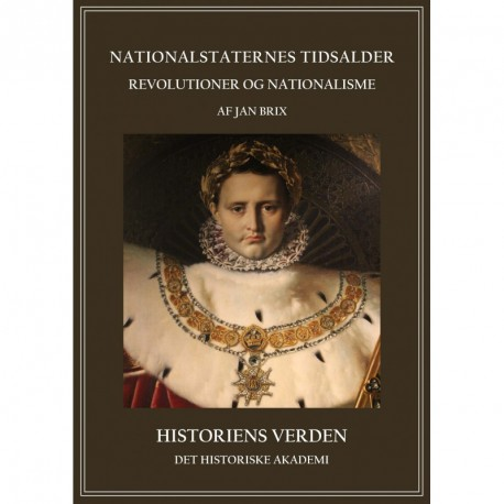 Nationalstaternes tidsalder: revolutioner og nationalisme