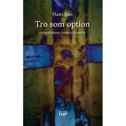 Tro som option: kristendommens fremtidsmuligheder