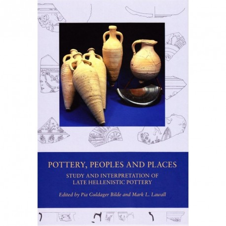 Pottery, peoples and places: study and interpretation of late Hellenistic pottery