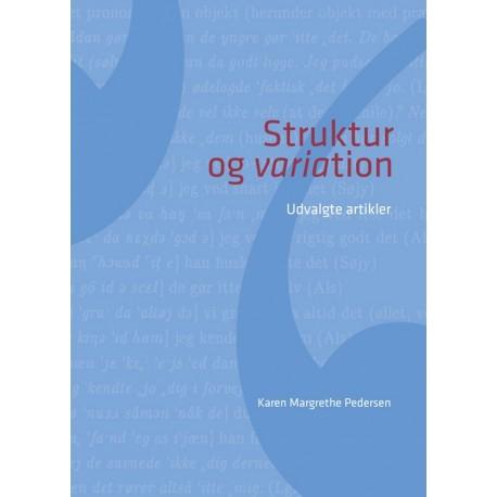 Struktur og variation: udvalgte artikler