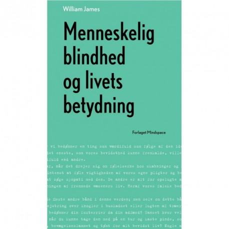 Menneskelig blindhed og livets betydning