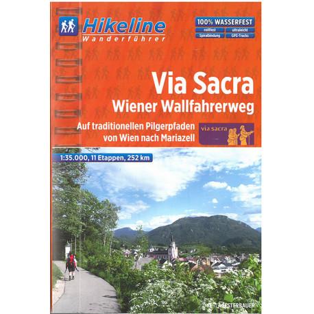 Via Sacra Wiener Wallfahrerweg: Auf traditionellen Pilgerpfaden von Wien nach Mariazell