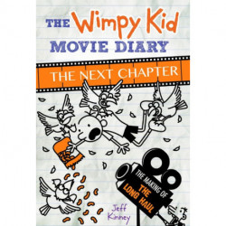 The Wimpy Kid Movie Diary: The Next Chapter: The Making of the Long Haul