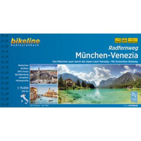 Radfernweg München-Venezia: Von München quer durch die Alpen nach Vendig: Mit Dolomiten-Radweg