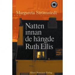 Natten innan de hängde Ruth Ellis: och andra berättelser ur mitt liv