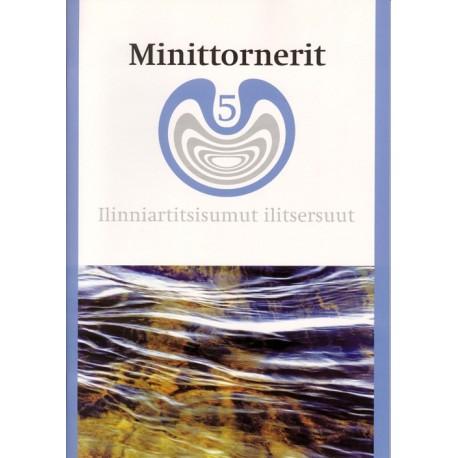 Minittornerit 5: atuagartaa - 5. klassinut kalaallisut ilinniutit, Ilinniartitsisumut ilitsersuut