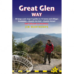 Great Glen Way: Fort William to Inverness : 38 Large-Scale Maps & Guides to 18 Towns and Villages