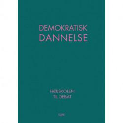 Demokratisk dannelse: Højskolen til debat