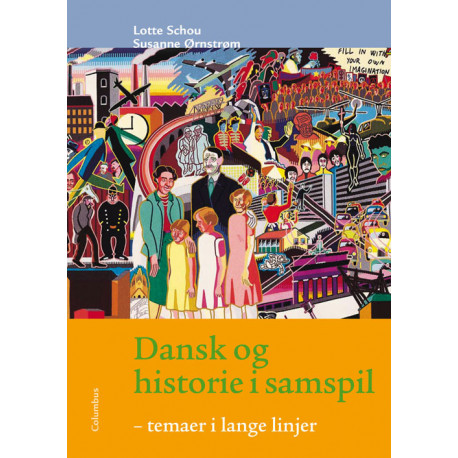 Dansk og historie i samspil: temaer i lange linjer