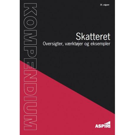 Kompendium i Skatteret 2019: Oversigter, værktøjer og eksempler