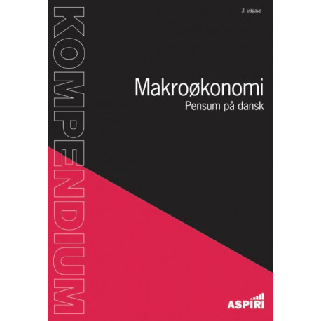 Kompendium i Makroøkonomi: Pensum på dansk