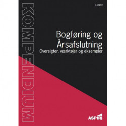 Kompendium i Bogføring og Årsafslutning: Oversigter, værktøjer og eksempler