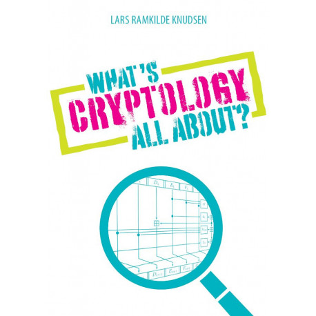 What's Cryptology all about?