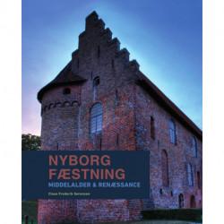 Nyborg Fæstning: Middelalder & renæssance