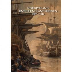 Nordjylland under Englandskrigen 1807-1814