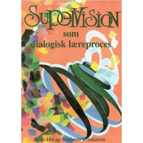 Supervision som dialogisk læreproces