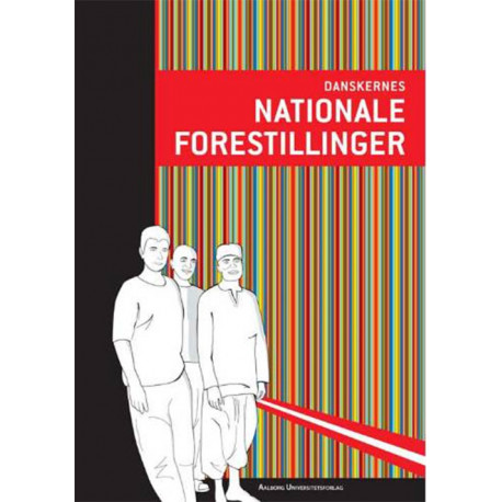 Danskernes nationale forestillinger