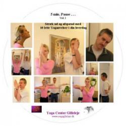 5 min. pause . .vol. 1: Stræk ud og afspænd med 10 lette Yogaøvelser i din hverdag