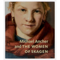 Michael Ancher and the woman of Skagen