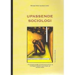 Upassende sociologi: sociologiske studier af social samhandling og hverdagens håndteringsstrategier på sensitive steder