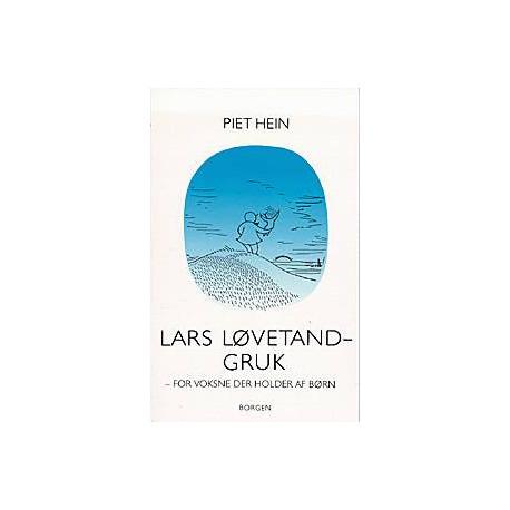 Lars Løvetand-gruk: for voksne der holder af børn
