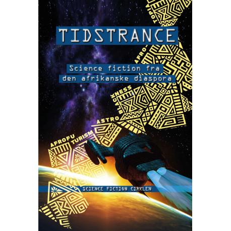 Tidstrance: Science fiction fra den afrikanske diaspora