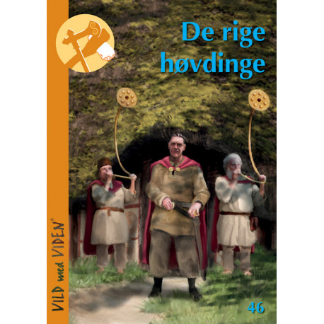 De rige høvdinge: Vild med Viden Nr. 46