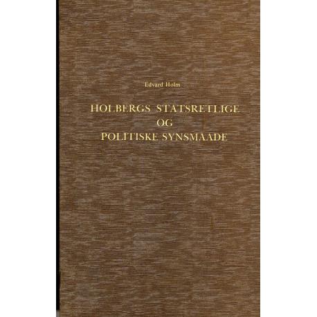 Holbergs statsretlige og politiske Synsmaade