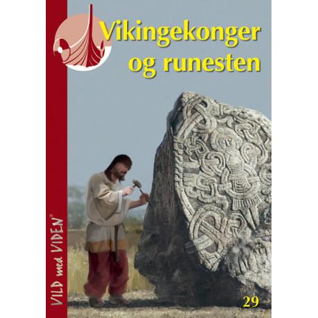 Vikingekonger og runesten: Vild med Viden Nr. 29
