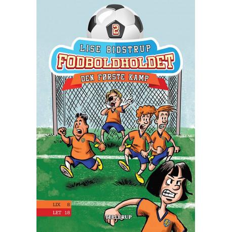 Fodboldholdet -2: Den første kamp