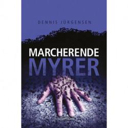 En Roland Triel-krimi -4: Marcherende Myrer