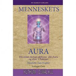 Menneskets Aura: Hvordan du kan aktivere din aura og dine chakraer
