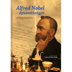 Alfred Nobel. af Flemming Madsen Poulsen: Dynamitkongen