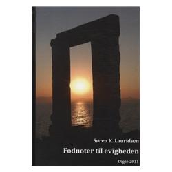 Fodnoter til evigheden: digte 2011