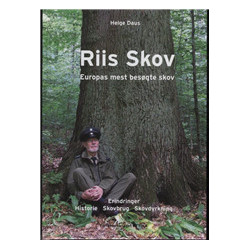 Riis Skov: Europas mest besøgte skov, erindringer, historie, skovbrug, skovdyrkning