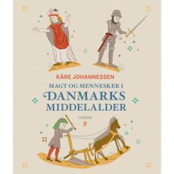 Magt og mennesker i Danmarks middelalder